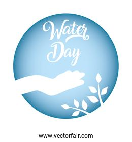 hand with water day ecology celebration