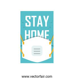 stay at home campaign with medical mask