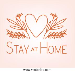 Stay at home and heart with leaves vector design