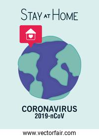 Coronavirus 2019 nCov stay at home and world vector design
