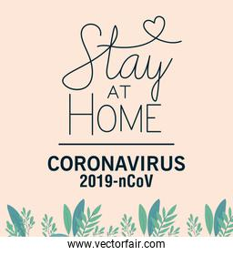 Coronavirus 2019 nCov and stay at home vector design