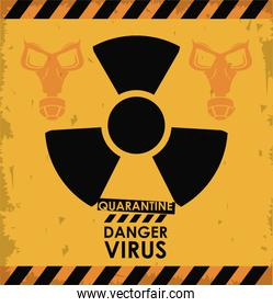 danger virus poster with nuclear symbol