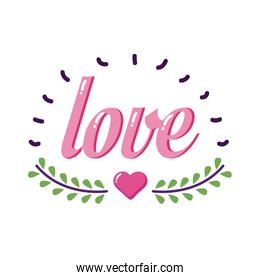 Love word with heart and leaves wreath flat style icon vector design