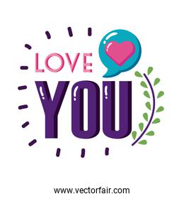 Love you text with heart bubble flat style icon vector design