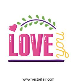 Love you text with leaves wreath flat style icon vector design