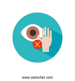 Coronavirus dont touch eyes concept, hand and eye with cross symbol icon, block style