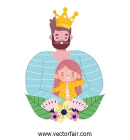 happy fathers day, dad with crown and daughter flowers love
