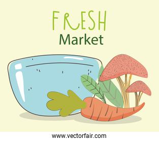 dish bowl carrot and mushroom fresh market organic healthy food with fruits and vegetables