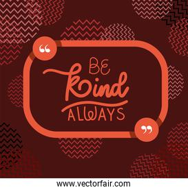 be kind always quote vector design