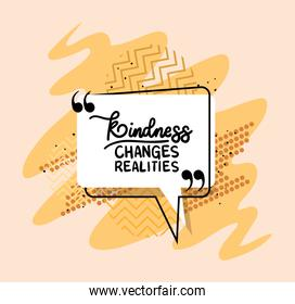 kindness changes realities quote vector design