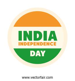 happy independence day india, label with flag national patriotic flat style icon