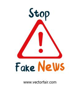 stop fake news lettering design with warning sign symbol icon