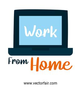 Work from home lettering design with laptop computer icon