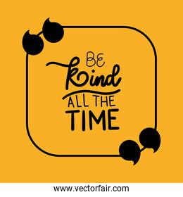 be kind all the time quote vector design