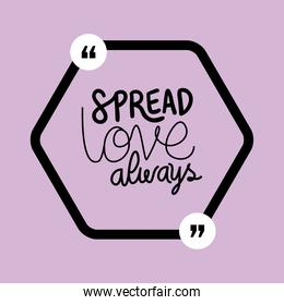 spread love always quote vector design