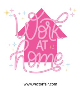work at home lettering vector design
