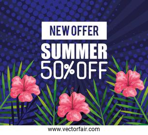 new offer summer fifty percent discount off, banner with flowers and tropical leaves , exotic floral banner