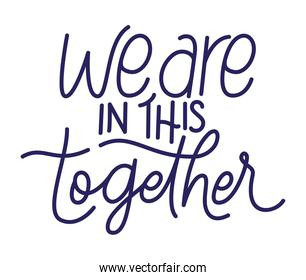 we are in this together text vector design