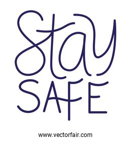 stay safe text vector design