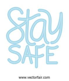 stay safe text on white background