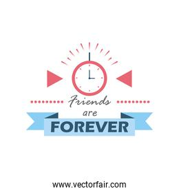 friends are forever with clock detailed style icon vector design