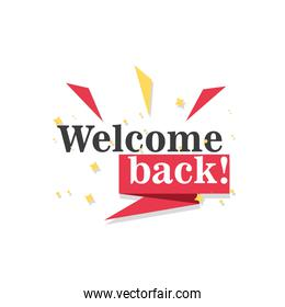 welcome back detailed style icon vector design