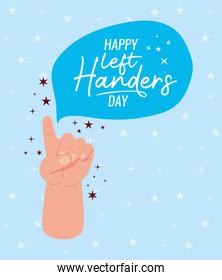 first sign with hand with happy left handers text vector design