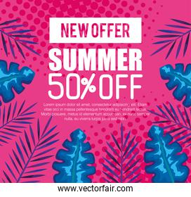 new offer of summer fifty percent off, banner with branches and tropical leaves, exotic floral banner