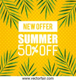 new offer of summer fifty percent off, banner with branches and leaves, exotic floral banner