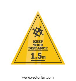 keep your distance of 1,5 m or 1,5 Metres, warning sign