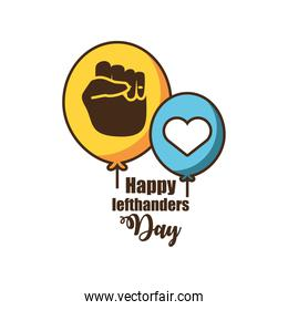 happy lefthanders day with left hand