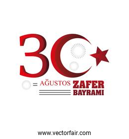 30 August Zafer Bayrami, celebration of victory and the national day in Turkey