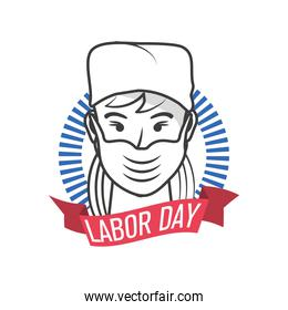 nurse with label labor day