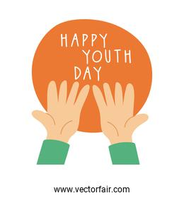 happy youth day lettering with hands symbols flat style