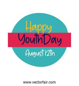 happy youth day lettering in circular frame flat style