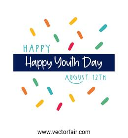 happy youth day lettering with confetti flat style