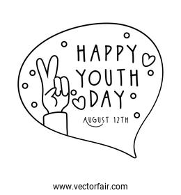 happy youth day lettering in speech bubble and hand peace and love line style
