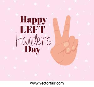 peace and love hand with happy left handers text vector design