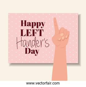one sign hand with happy left handers text vector design