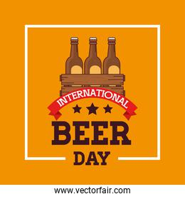 international beer day, august, with bottles beer in wooden box
