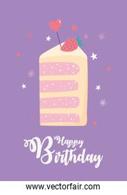 happy birthday, slice cake with fruit and heart love decoration celebration party