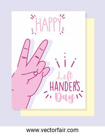left handers day, hand peace and love sign cartoon celebration