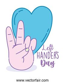 left handers day, hand showing peace and love heart cartoon celebration
