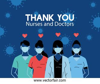 Thanks to the doctors and nurses who work in hospitals and fight coronavirus