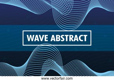 wave abstract with lettering in blue background