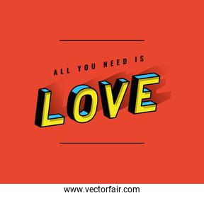 all you need is love lettering vector design
