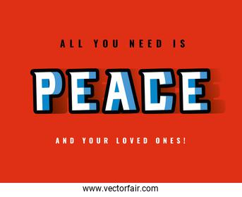 all you need is peace lettering vector design