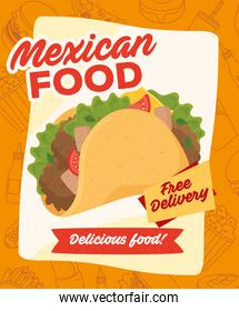 poster of mexican food with taco and free delivery
