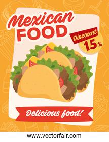 poster of mexican food, with fifteen percent off