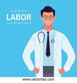 happy labor day celebration with male doctor worker